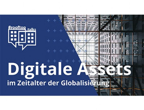 #rooftop.talk #4: Digital assets in the age of globalization!