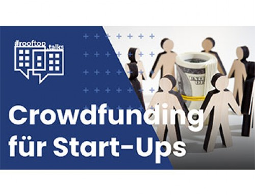#rooftop.talk #9: Crowdfunding and its importance for Startups